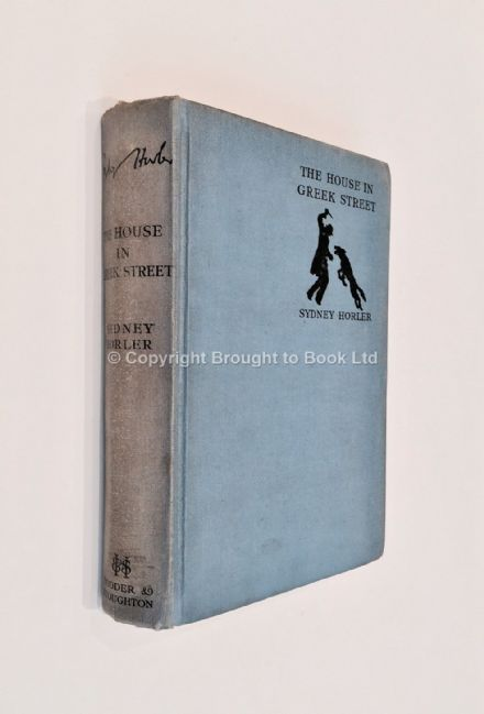 The House in Greek Street by Sydney Horler First Edition Hodder & Stoughton 1935